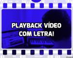 playback-video-com-letra